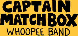 Captain Matchox Whoopee Band